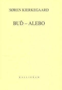 Kierkegaard: Buď – anebo