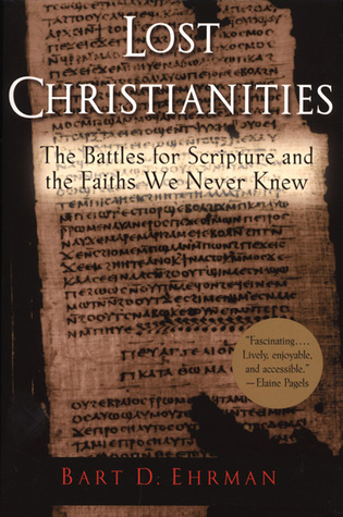 Ehrman: Lost Christianities